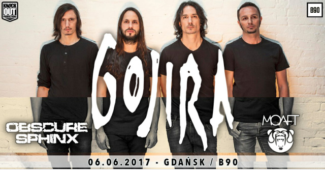 Gojira Obscure Sphinx MOAFT 6.06.17