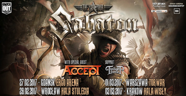 Sabaton The Last Tour 2017 Accept edit