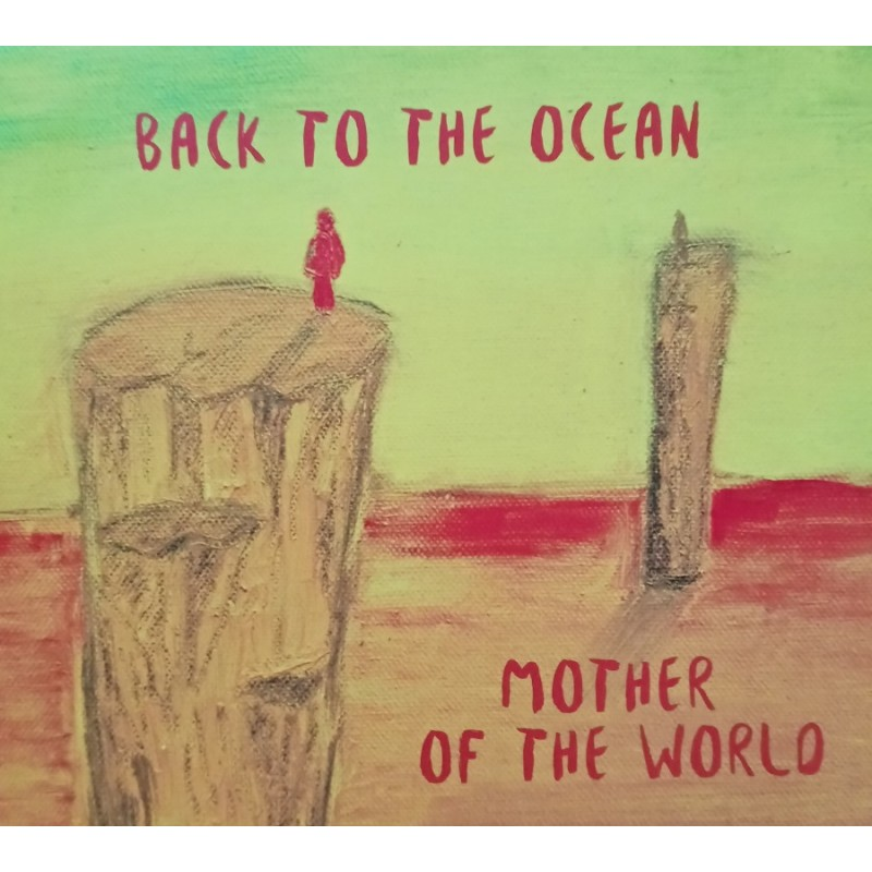 back to the ocean mother of the world cd dig