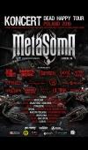 Metasoma - Dead Happy tour Poland