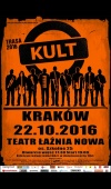 Kult / 22.10.16 / Kraków / Teatr Łaźnia Nowa