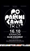 Poparzeni Kawą Trzy / 16.10.16 / Kraków / Klub Kwadrat